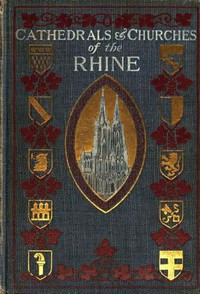 Cover of The Cathedrals and Churches of the Rhine