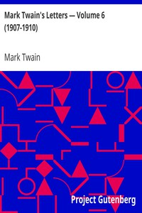 Cover of Mark Twain's Letters — Volume 6 (1907-1910)