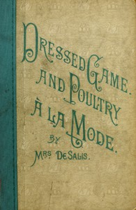 Cover of Dressed Game and Poultry à la Mode