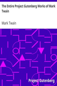 Cover of The Entire Project Gutenberg Works of Mark Twain