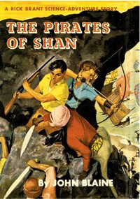 Cover of The Pirates of Shan: A Rick Brant Science-Adventure Story