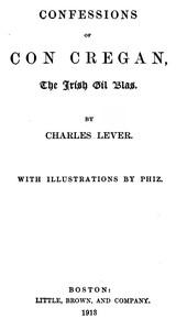 Confessions Of Con Cregan, the Irish Gil Blas