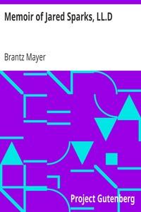 Cover of Memoir of Jared Sparks, LL.D.