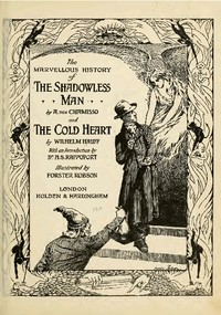Cover of The Marvellous History of the Shadowless Man, and The Cold Heart