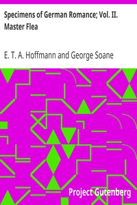 Specimens of German Romance; Vol. II. Master Flea