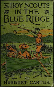 The Boy Scouts in the Blue Ridge; Or, Marooned Among the Moonshiners
