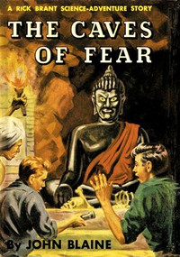 Cover of The Caves of Fear: A Rick Brant Science-Adventure Story