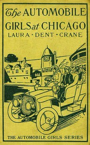 Cover of The Automobile Girls at Chicago; Or, Winning Out Against Heavy Odds
