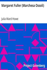 Cover of Margaret Fuller (Marchesa Ossoli)