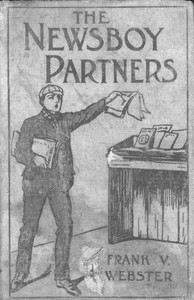 Cover of The Newsboy Partners; Or, Who Was Dick Box?