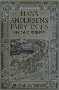 Cover of Hans Andersen's Fairy Tales. Second Series