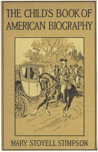 Cover of The Child's Book of American Biography