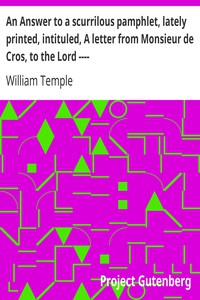 Cover of An Answer to a scurrilous pamphlet, lately printed, intituled, A letter from Monsieur de Cros, to the Lord ----
