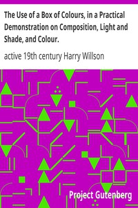 Cover of The Use of a Box of Colours, in a Practical Demonstration on Composition, Light and Shade, and Colour.