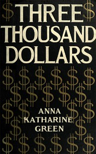 Cover of Three Thousand Dollars