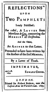 Reflections upon Two Pamphlets Lately Published One called, A Letter from Monsieur de Cros, concerning the Memoirs of Christendom, and the Other, An Answer to that Letter.