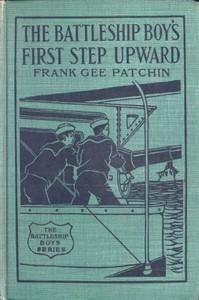 The Battleship Boys' First Step Upward; Or, Winning Their Grades as Petty Officers