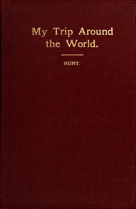 My Trip Around the World: August, 1895-May, 1896