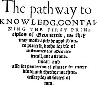 Cover of The Path-Way to Knowledg, Containing the First Principles of Geometrie