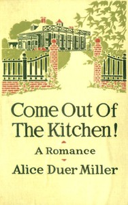 Cover of Come Out of the Kitchen! A Romance