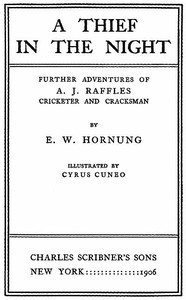 Cover of A Thief in the Night: Further adventures of A. J. Raffles, Cricketer and Cracksman