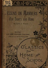 Cover of Lessons on Manners for School and Home Use