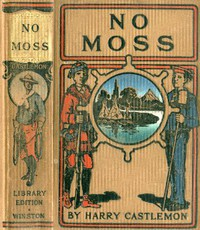 Cover of No Moss; Or, The Career of a Rolling Stone
