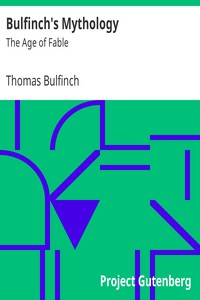 Cover of Bulfinch's Mythology: The Age of Fable
