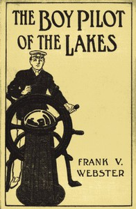 Cover of The Boy Pilot of the Lakes; Or, Nat Morton's Perils