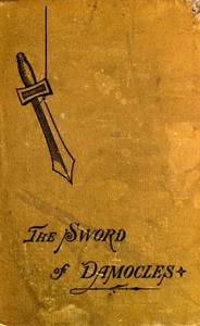Cover of The Sword of Damocles: A Story of New York Life