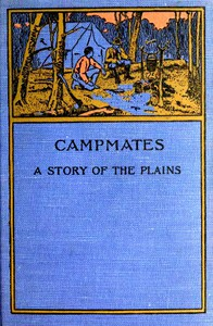 Cover of Campmates: A Story of the Plains