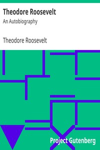 Cover of Theodore Roosevelt: An Autobiography