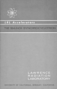 Cover of LRL Accelerators, The 184-Inch Synchrocyclotron
