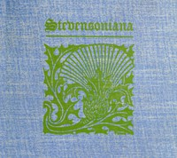 Stevensoniana Being a Reprint of Various Literary and Pictorial Miscellany Associated with Robert Louis Stevenson, the Man and His Work