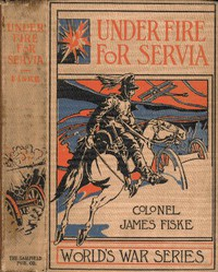Cover of Under Fire For Servia