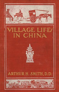 Cover of Village Life in China: A Study in Sociology