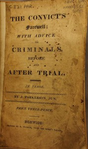 Cover of The Convict's Farewell: with Advice to Criminals, before and after Trial