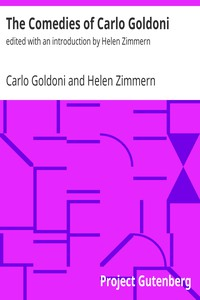 The Comedies of Carlo Goldoniedited with an introduction by Helen Zimmern