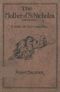 Cover of The Mother of St. Nicholas: A Story of Duty and Peril