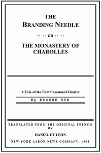 Cover of The Branding Needle; or, The Monastery of Charolles A Tale of the First Communal Charter