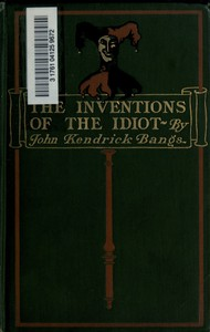 Cover of The Inventions of the Idiot