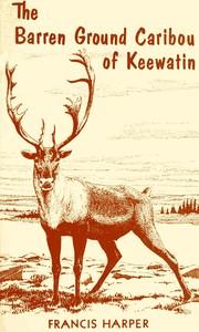 The Barren Ground Caribou of Keewatin