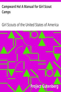 Campward Ho! A Manual for Girl Scout Camps
