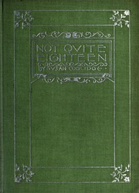 Cover of Not Quite Eighteen