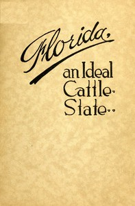 Cover of Florida: An Ideal Cattle State