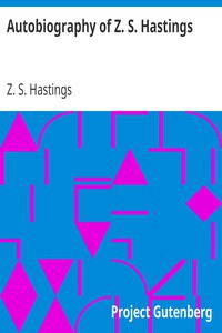 Cover of Autobiography of Z. S. Hastings
