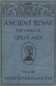 Cover of Ancient Rome: The Lives of Great Men