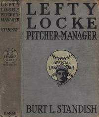 Cover of Lefty Locke Pitcher-Manager