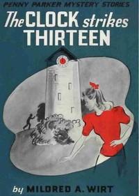 Cover of The Clock Strikes Thirteen
