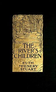Cover of The River's Children: An Idyl of the Mississippi